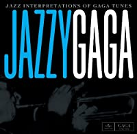 Jazzy Gaga by Various Artists (2011-05-24)