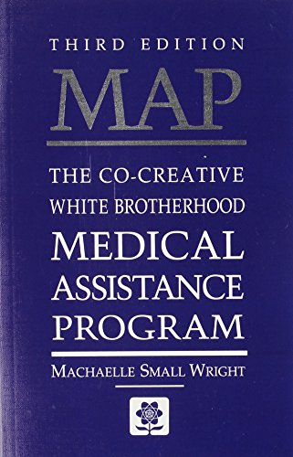 Download Map: The Co-Creative White Brotherhood Medical Assistance Program 0927978628