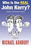 Who Is the Real John Kerry?: Political Commentary Critique