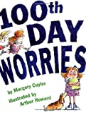 100th Day Worries (Jessica Worries)