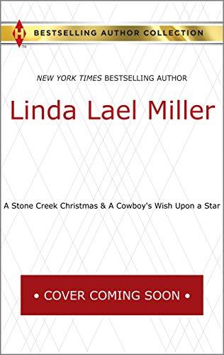 A Stone Creek Christmas & A Cowboy's Wish Upon a Star: A Stone Creek Christmas