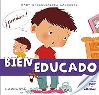 Bien educado / Well educated (Baby Enciclopedia)