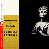 The Countess Cathleen: A Verse Play By W. B. Yeats (Digitally Remastered) by Siobhan McKenna & John Neville (2011-10-24)
