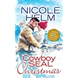 Cowboy SEAL Christmas (Navy SEAL Cowboys Book 3)
