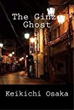 The Ginza Ghost (English Edition)