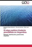 El alga exótica Undaria pinnatifida en Argentina: Biología, distribución y potenciales impactos