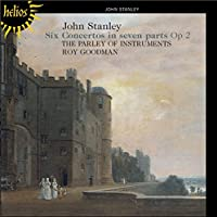Stanley: Six Concertos in Seven Parts Op.2 by Parley of Instruments (2010-09-14)