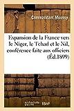 Expansion de la France Vers Le Niger, Tchad Et Nil, Conférence Faite Aux Officiers (Sciences Sociales) Hachette Livre - BNF