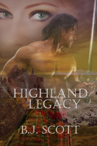 Highland Legacy (The Fraser Brothers Trilogy Book 1) (English Edition) B. J. Scott Soul Mate Publishing