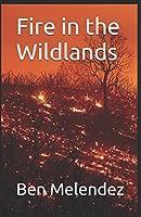Fire in the Wildlands