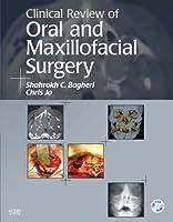 Clinical Review of Oral and Maxillofacial Surgery, 1e