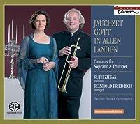 Jauchzet Gott in Allen Landen: Cantatas for Sopran