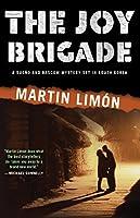 The Joy Brigade (A Sergeants Sueño and Bascom Novel)