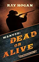 Wanted: Dead or Alive: A Western Duo