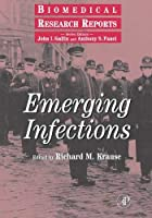 Emerging Infections Volume - (Biomedical Research Reports)【洋書】 [並行輸入品]