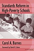 Standards Reform in High-Poverty Schools: Managing Conflict and Building Capacity (Series on School Reform, 35)