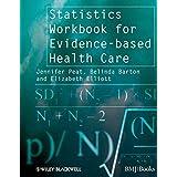 Statistics Workbook for Evidence-based Health Care (Evidence-Based Medicine)