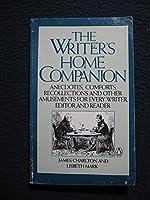 The Writer's Home Companion