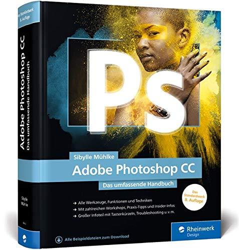 Download Adobe Photoshop CC: Das umfassende Handbuch, Neuauflage 2020 3836266431
