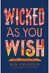 Wicked As You Wish (A Hundred Names for Magic Book 1) Kindle Edition