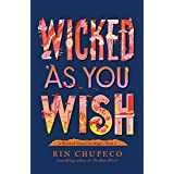 Wicked As You Wish (A Hundred Names for Magic Book 1)