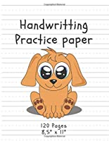 """Handwritting Practice Paper: (Notebook with Dotted Lined Sheets) Puppy Edition (120 Pages, 8,5"""" x 11"""")"""