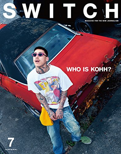 SWITCH Vol.36 No.7 特集:WHO IS KOHH?