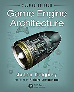 Game Engine Architecture by [Gregory, Jason]