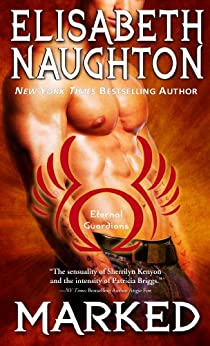MARKED (Eternal Guardians Book 1) by [Naughton, Elisabeth]