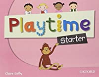 Playtime: Starter: Class Book: Stories, DVD and play- start to learn real-life English the Playtime way! by NA(2011-08-04)