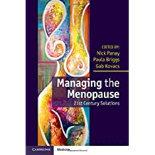 Managing the Menopause: 21st Century Solutions