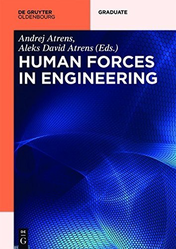 Human Forces in Engineering (De Gruyter Textbook)