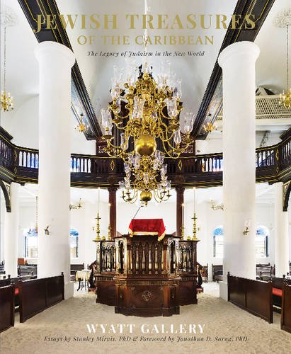 Jewish Treasures of the Caribbean: The Legacy of Judaism in the New World