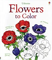 Flowers to Color (Nature Coloring Books)