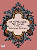 Beethoven: Symphonies Nos. 8 and 9 in Full Score