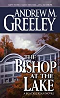 The Bishop at the Lake: A Blackie Ryan Story (Blackie Ryan Novels)