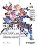 GRANBLUE FANTASY The Animation 7(完全生産限定版)[ANZB-11853/4][DVD]