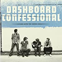 Alter The Ending by Dashboard Confessional (2009-11-10)