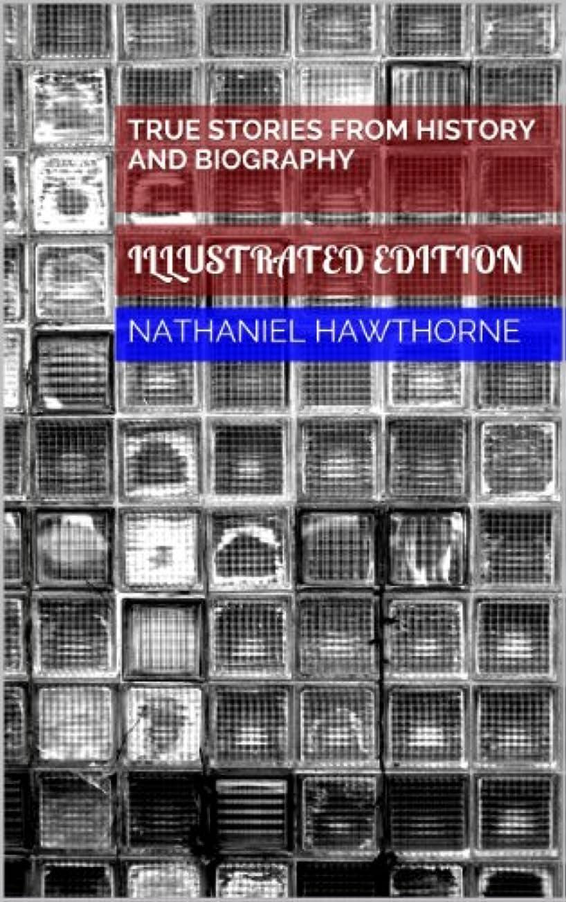 集団的非難するマウスTrue Stories From History and Biography (Illustrated Edition) (English Edition)