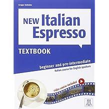 New Italian espresso. Textbook. Livello A1-A2. Con DVD