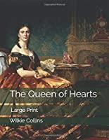 The Queen of Hearts: Large Print