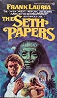 THE SETH PAPERS