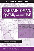 Bahrain, Oman, Qatar, And The Uae: Challenges Of Security