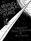 The Moving Sidewalk to Mars (English Edition)