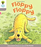 Oxford Reading Tree: Level 1: First Words: Floppy Floppy (Ort First Words)