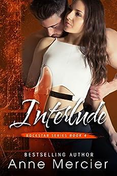 Interlude (Rockstar Book 4) by [Mercier, Anne]