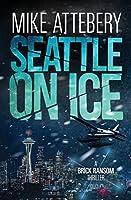 Seattle On Ice (Brick Ransom)