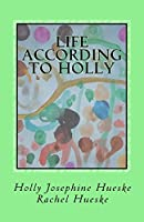 Life According to Holly