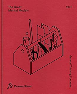 The Great Mental Models: General Thinking Concepts by [Parrish, Shane, Beaubien, Rhiannon]