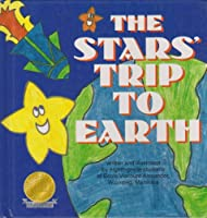 The Stars' Trip to Earth (Kids Are Authors Picture Book)